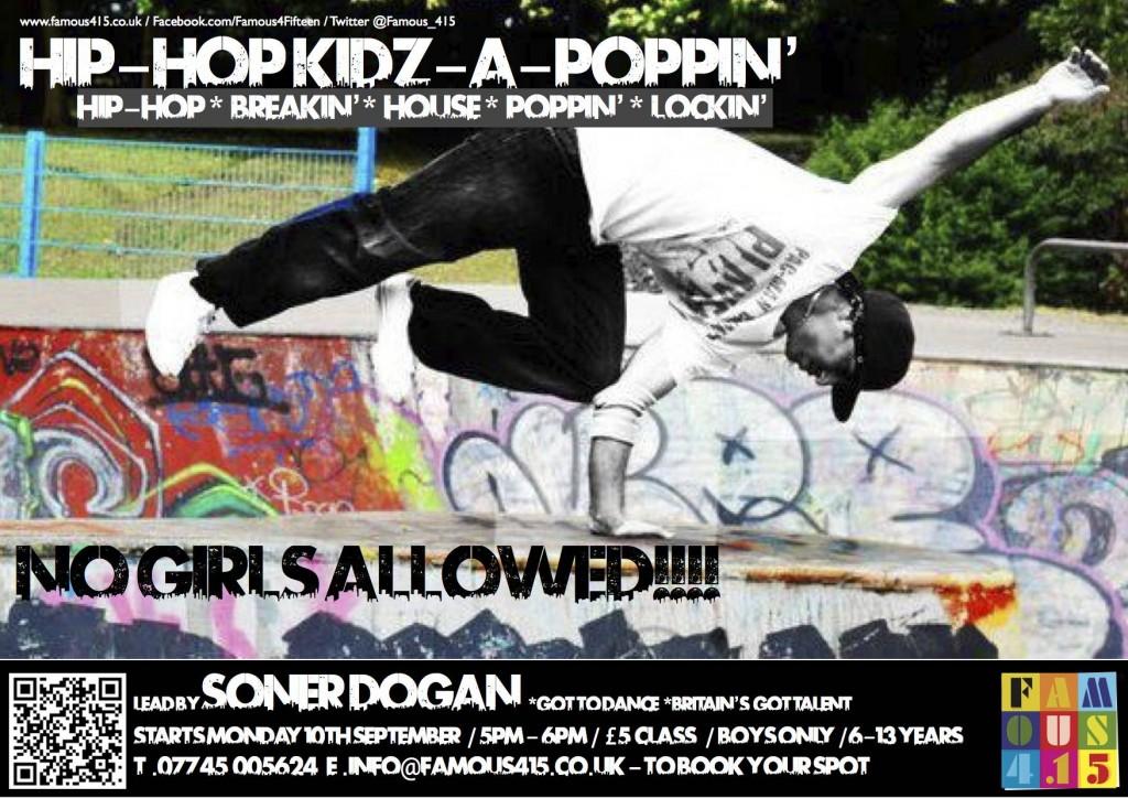 Famous 4.15 HIP-HOP KIDZ, hip-hop, break dancing, house, poppin' & lockin', all for boys! NO GIRLS ALLOWED!