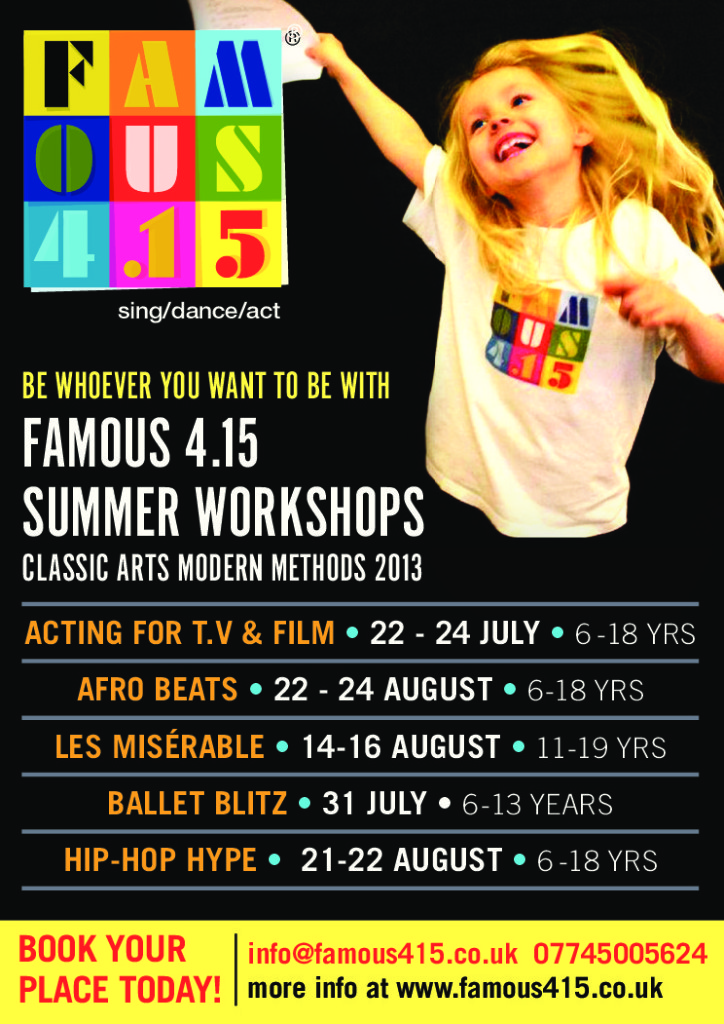 FAMOUS 4.15 Summer Workshops