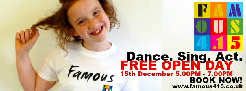 Famous415, Open Day, 2015, Enrolling now, Spring term, 2016. sing, dance, act, perform