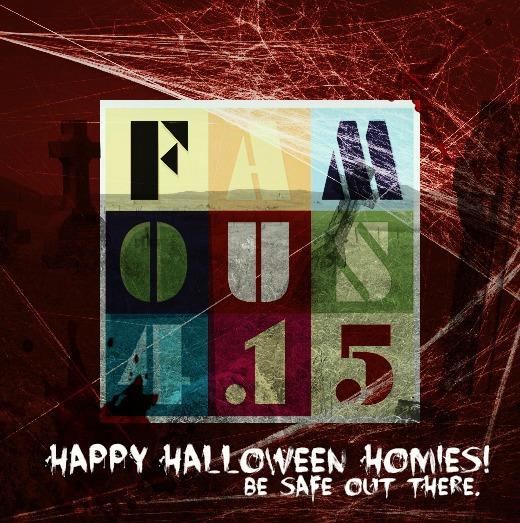 Famous4.15 Halloween