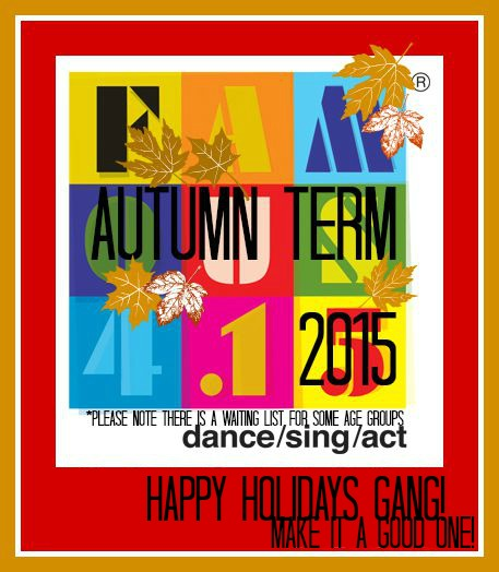Famou415, Autumn Term, Enrolling Now!!, Kids, sing, dance, act, perform