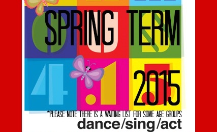 Spring Term 2015, Singing, Dancing, Acting, Performing Arts, New Term, Enrolling Now