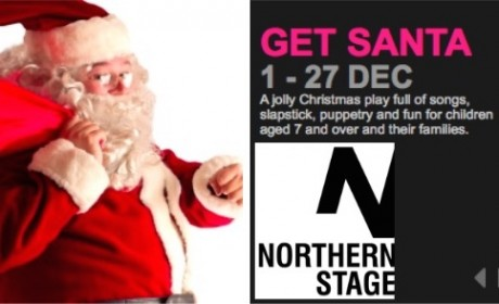 Northern Stage, Get Santa,